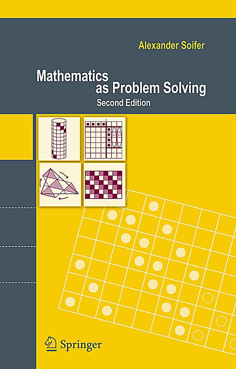 Mathematics as problem solving alexander soifer pdf