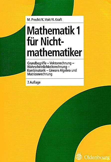 mathematik f r nichtmathematiker bd 1 grundbegriffe vektorrechnung lineare algebra und. Black Bedroom Furniture Sets. Home Design Ideas