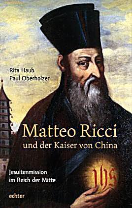 matteo ricci und der kaiser von china buch portofrei. Black Bedroom Furniture Sets. Home Design Ideas