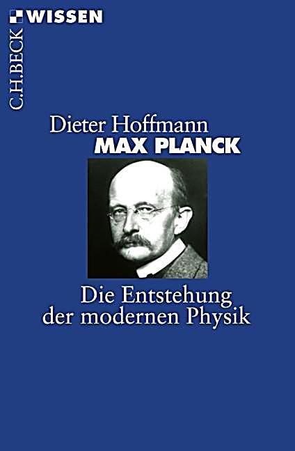Max planck buch von dieter hoffmann bei bestellen for Dieter hoffmann