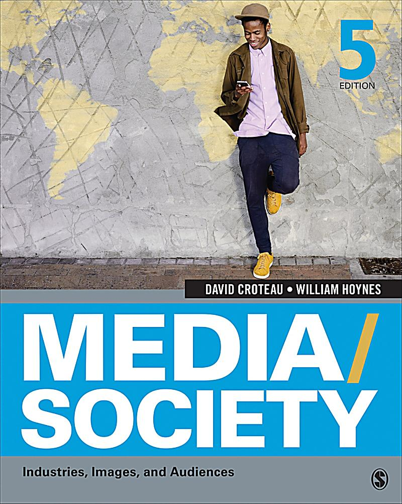 david croteau and william hoynes media society relationship