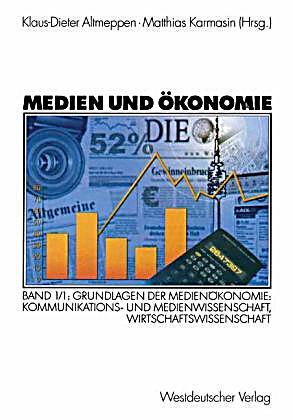 Medien und konomie bd 1 1 grundlagen der medien konomie buch for Grundlagen der tragwerklehre 1