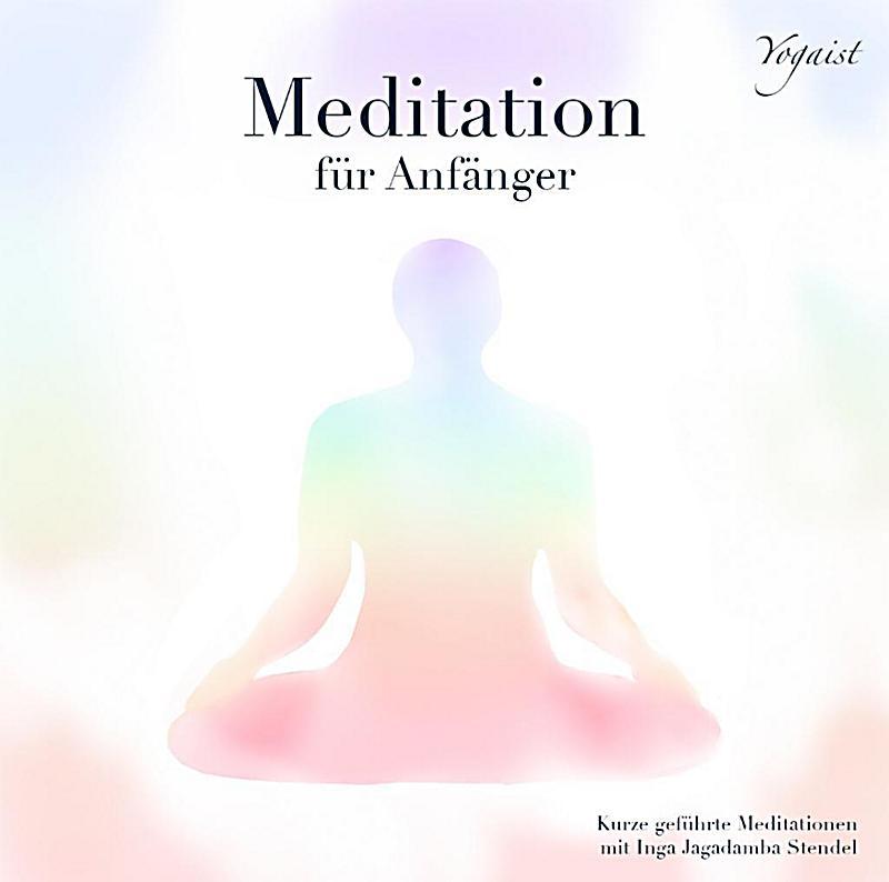 meditation f r anf nger 1 audio cd h rbuch g nstig bestellen. Black Bedroom Furniture Sets. Home Design Ideas