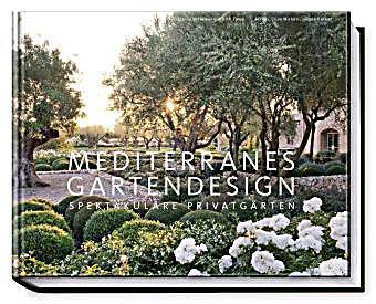 Mediterranes gartendesign buch portofrei bei for Gartengestaltung joanna
