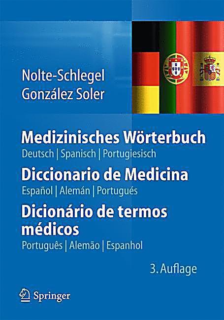 medizinisches w rterbuch deutsch spanisch portugiesisch. Black Bedroom Furniture Sets. Home Design Ideas