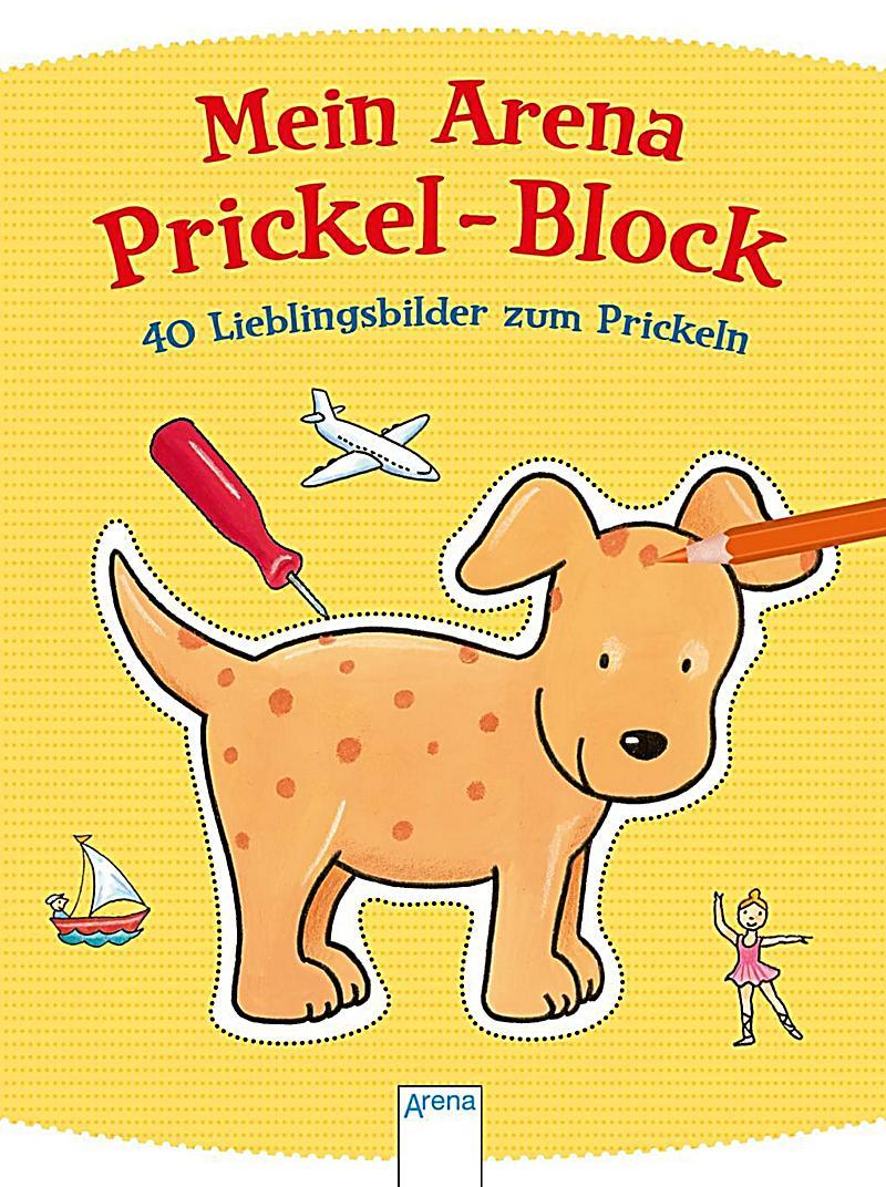 Mein Arena Prickel Block   40 Lieblingsbilder Zum Prickeln