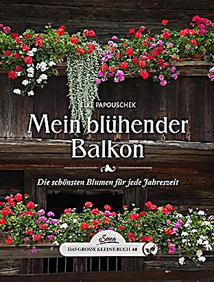 mein bl hender balkon buch jetzt bei online. Black Bedroom Furniture Sets. Home Design Ideas