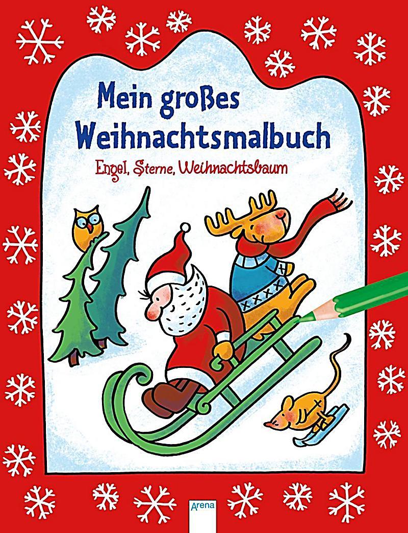 Mein großes Weihnachtsmalbuch. Engel, Sterne, Weihnachtsbaum Buch