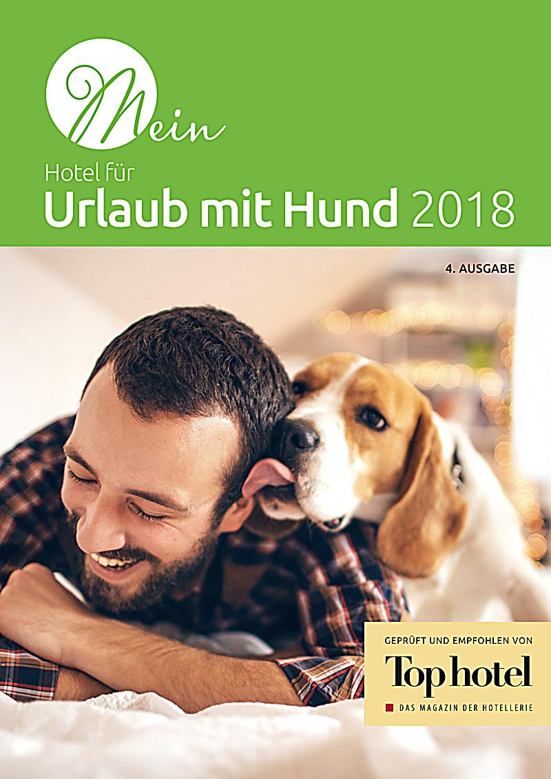 mein hotel f r urlaub mit hund 2017 ebook jetzt bei. Black Bedroom Furniture Sets. Home Design Ideas