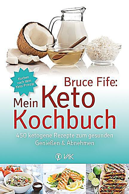 mein keto kochbuch buch von bruce fife portofrei bei. Black Bedroom Furniture Sets. Home Design Ideas