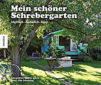 mein sch ner schrebergarten buch portofrei bei. Black Bedroom Furniture Sets. Home Design Ideas