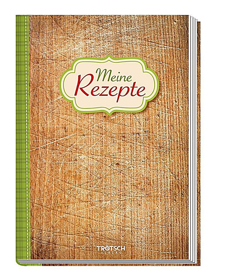 Meine besten Rezepte Holz Buch bei Weltbildde online