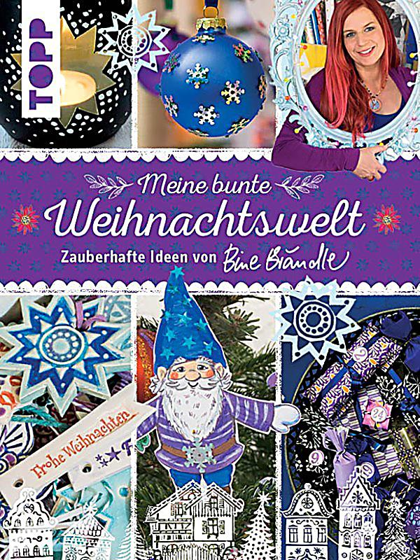 meine bunte weihnachtswelt ebook jetzt bei. Black Bedroom Furniture Sets. Home Design Ideas