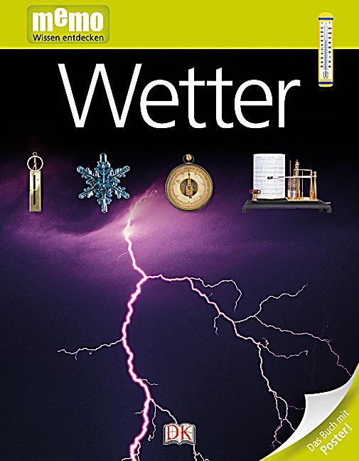 memo wissen entdecken band 46 wetter buch. Black Bedroom Furniture Sets. Home Design Ideas