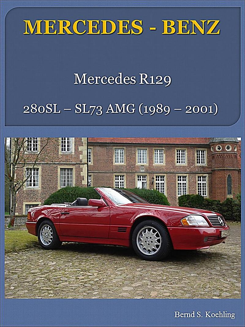 Mercedes Der Moderne Sl Mercedes Benz Der Sl R129 Ebook
