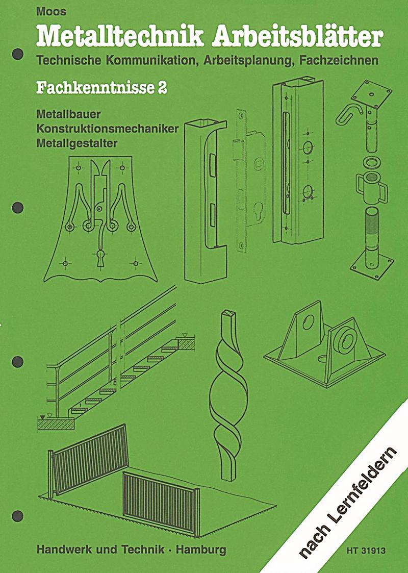 Metalltechnik Arbeitsblätter: Fachkenntnisse, Metallbauer ...