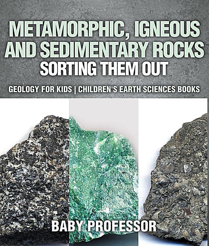 igneous sedimentary and metamorphic rocks Amazoncom: sedimentary igneous metamorphic rocks interesting finds updated daily amazon try prime all reformation of sedimentary, igneous and metamorphic rocks.