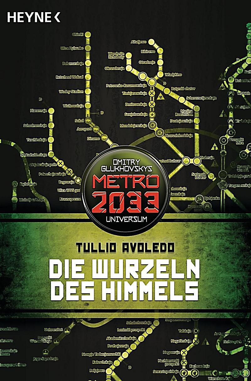 metro 2033 band 8 die wurzeln des himmels buch portofrei. Black Bedroom Furniture Sets. Home Design Ideas