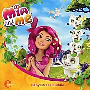 mia and me babysitter phuddle audio cd h rbuch. Black Bedroom Furniture Sets. Home Design Ideas
