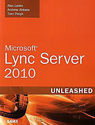 Microsoft Lync Server 2010 Unleashed Buch Portofrei border=