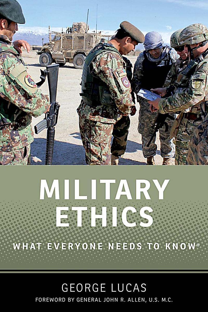 military ethics The ethics of weapon and military research - many people everyday get in their car, look at their navigation system and try to figure out how to get home while.