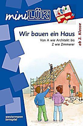Miniluk Wir Bauen Ein Haus Buch Bei Weltbild At Online Bestellen