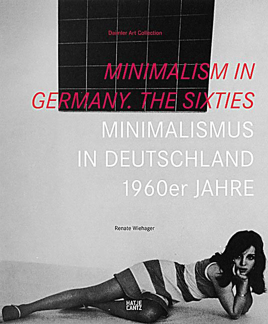 Minimalism in germany the sixties minimalismus in for Minimalismus buch