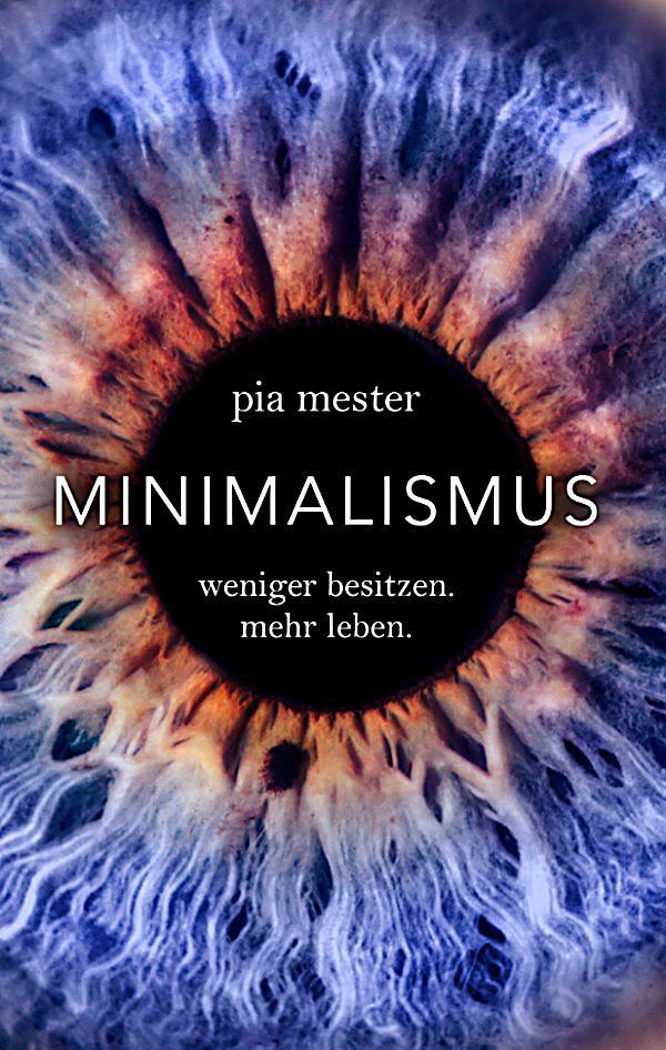 Minimalismus ebook jetzt bei als download for Ratgeber minimalismus