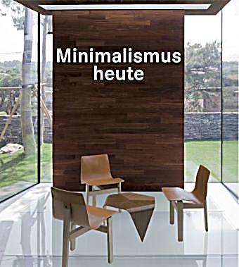 minimalismus heute buch jetzt portofrei bei bestellen. Black Bedroom Furniture Sets. Home Design Ideas