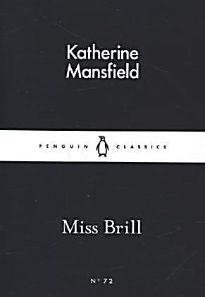 miss brill by katherine mansfield Literary analysis: symbolism in miss brill, by katherine mansfield katherine mansfield accomplishes an incredible drama with detailed characterization in miss brill, a story only four pages long as a gem cutter creates innumerable facets to increase the brilliance of a small diamond or other precious stone, mansfield does.