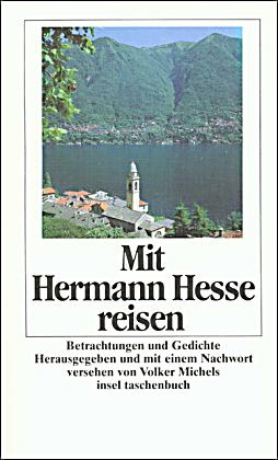 mit hermann hesse reisen buch bei online bestellen. Black Bedroom Furniture Sets. Home Design Ideas