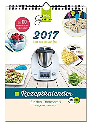 mixgenuss rezeptkalender 2017 f r den thermomix kalender bestellen. Black Bedroom Furniture Sets. Home Design Ideas