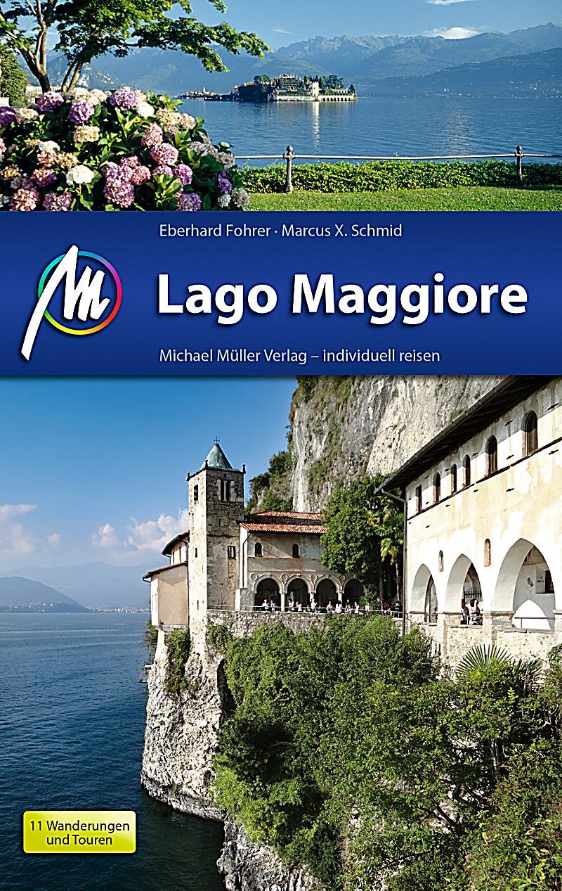 mm reisef hrer lago maggiore reisef hrer michael m ller. Black Bedroom Furniture Sets. Home Design Ideas