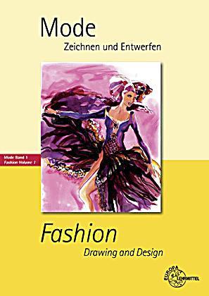 Mode zeichnen und entwerfen fashion drawing and design for Modezeichnen kurs