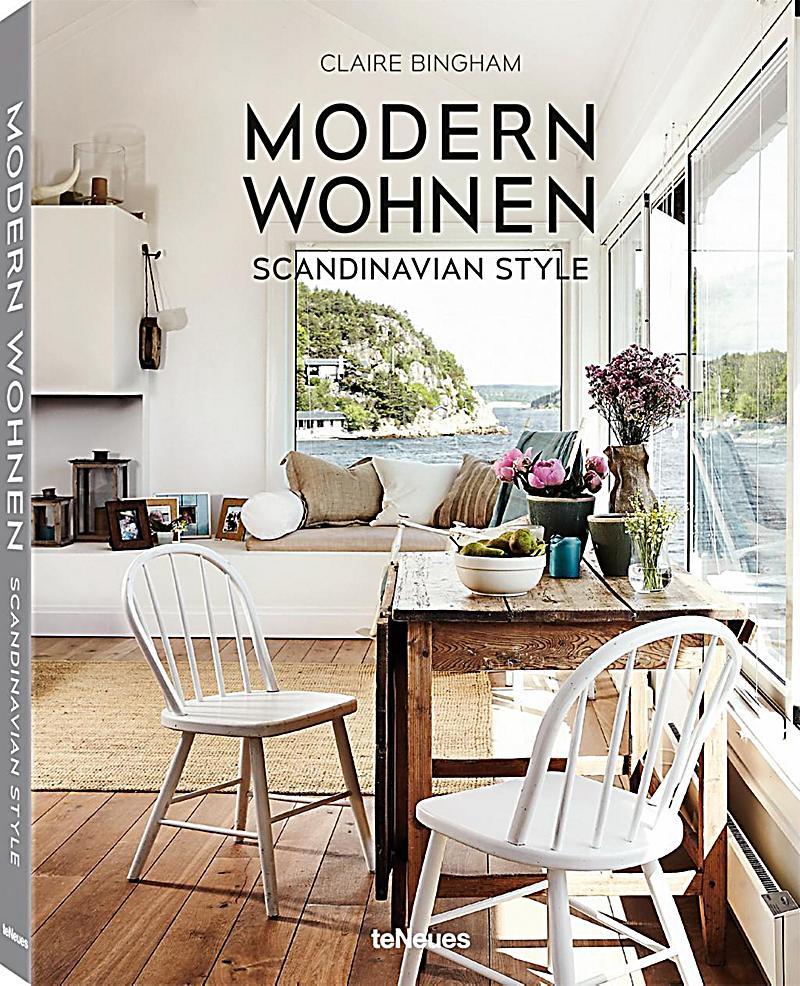 Modern wohnen scandinavian style buch portofrei bei for Wohnen modern