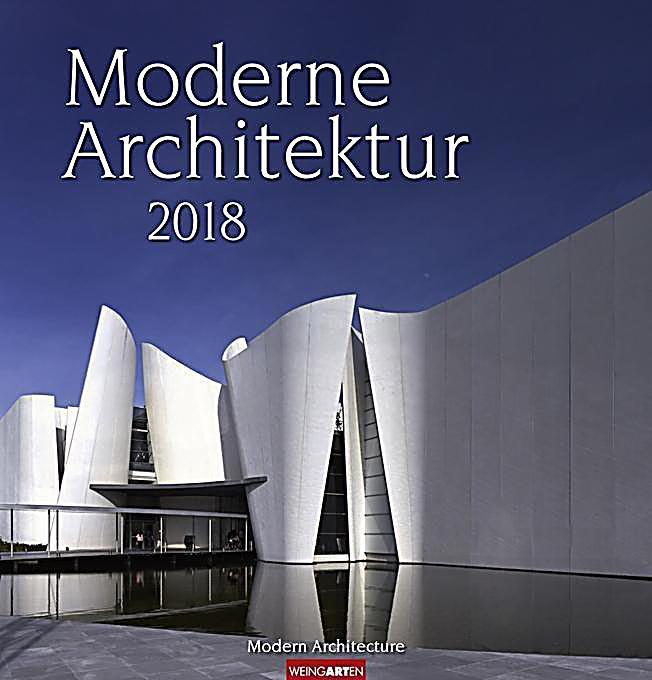Moderne architektur 2018 kalender bei bestellen for Moderne architektur