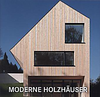 moderne holzh user buch jetzt portofrei bei. Black Bedroom Furniture Sets. Home Design Ideas