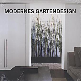 Modernes gartendesign buch portofrei bei bestellen - Modernes gartendesign ...