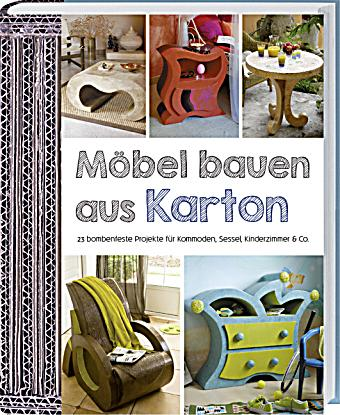 m bel bauen aus karton buch portofrei bei bestellen. Black Bedroom Furniture Sets. Home Design Ideas