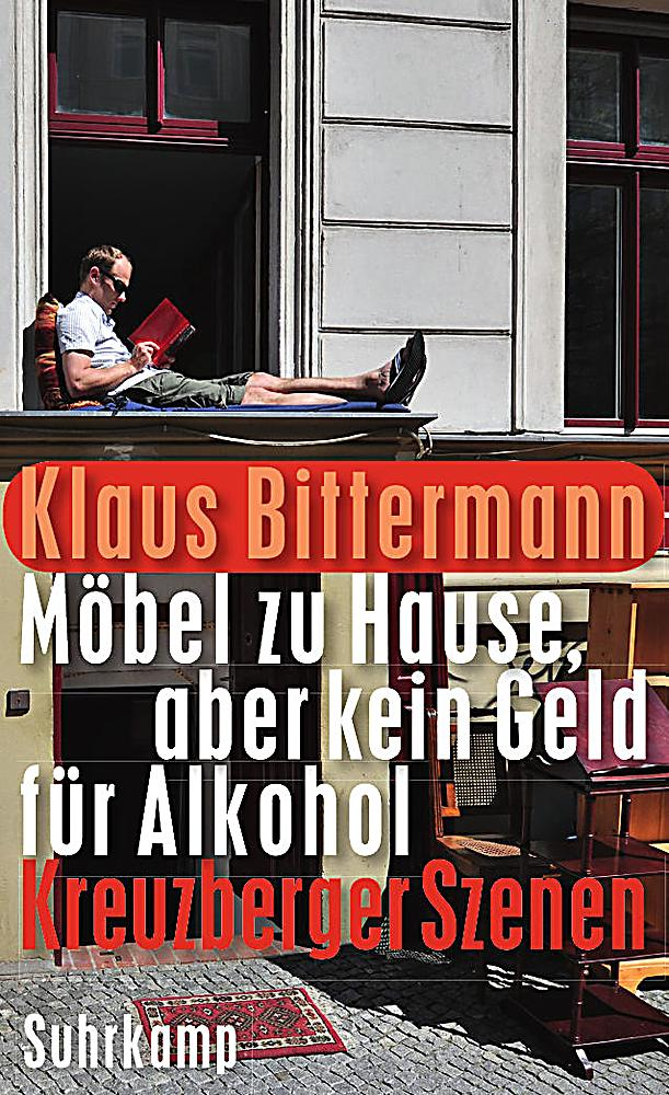 m bel zu hause aber kein geld f r alkohol buch. Black Bedroom Furniture Sets. Home Design Ideas
