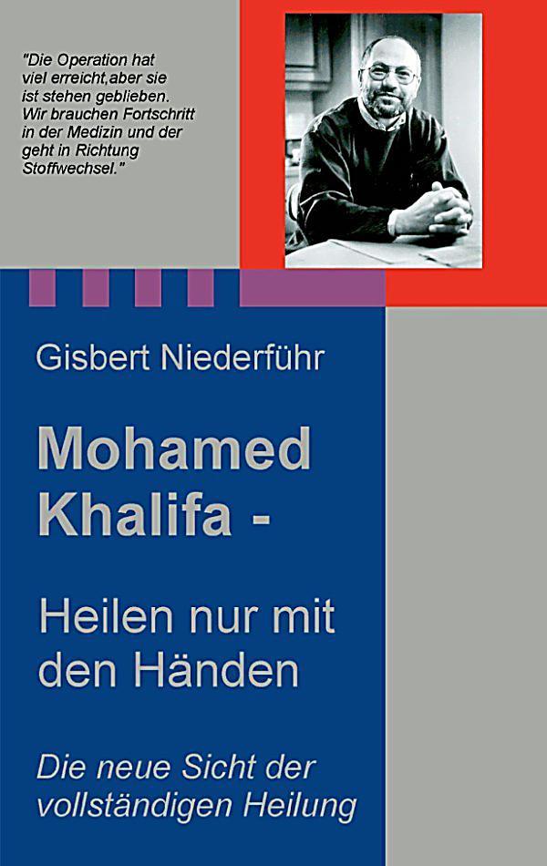 Mohamed Khalifa - Heilen nur mit den Händen ebook ...  Mohamed Khalifa...