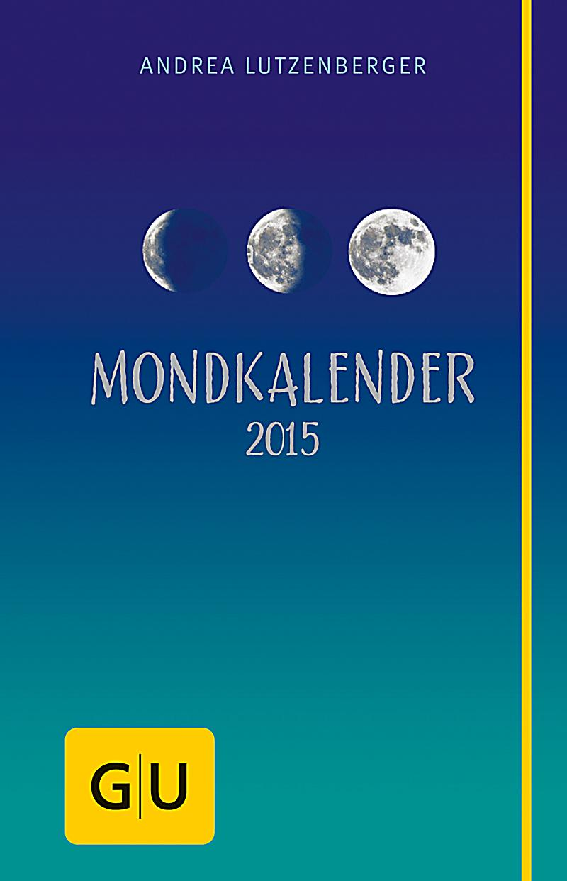 mondkalender 2015 buch jetzt portofrei bei bestellen. Black Bedroom Furniture Sets. Home Design Ideas