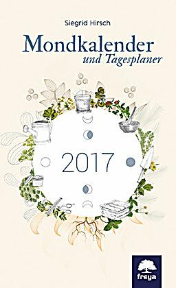 mondkalender 2017 buch von siegrid hirsch portofrei. Black Bedroom Furniture Sets. Home Design Ideas