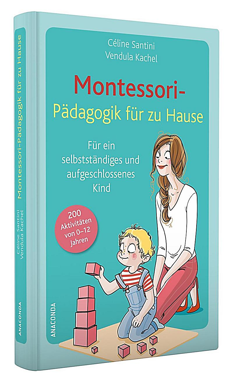 montessori p dagogik f r zu hause buch bei bestellen. Black Bedroom Furniture Sets. Home Design Ideas