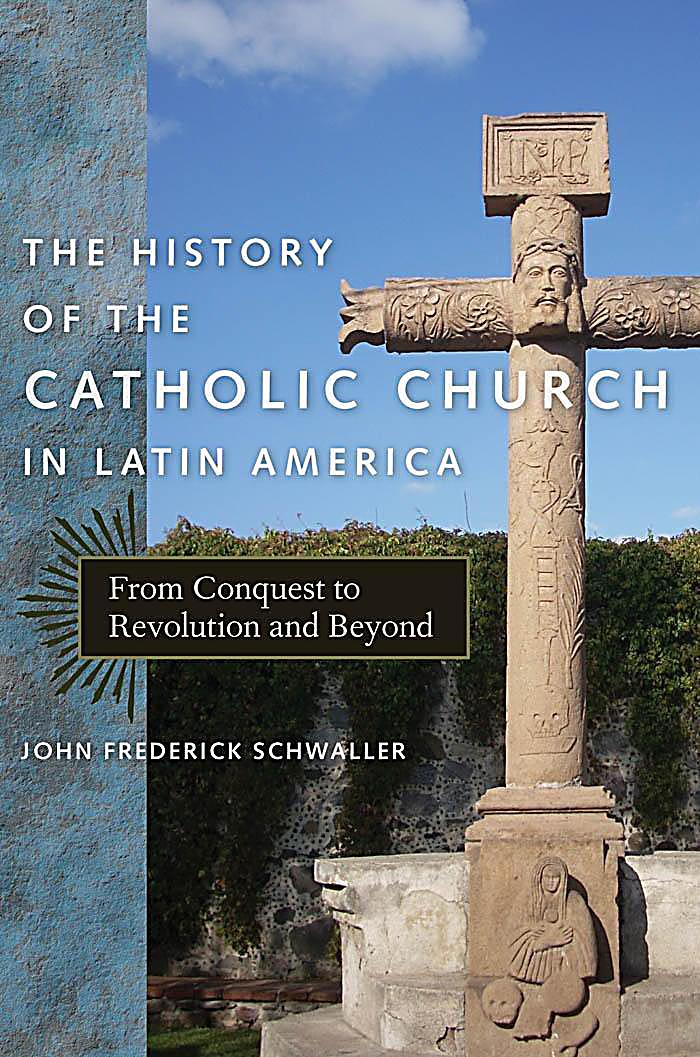 latin america and the catholic church This book has its origins in a course on the history of the catholic church in latin america, which i had the pleasure and honor to teach first at the regional.