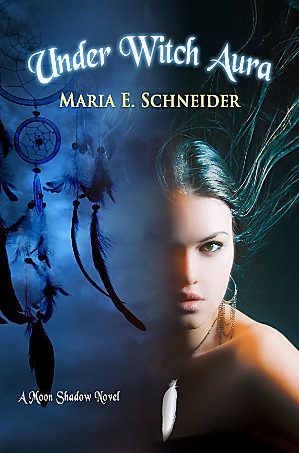 Moon Shadow Series: Under Witch Aura: Ebook Jetzt Bei