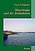 Moorl ufer buch von frank teichgr ber bei for Frank flechtwaren katalog anfordern