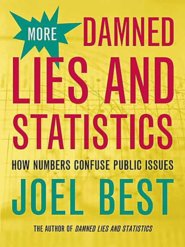 how to lie with statistics essay Internet archive is a non-profit digital library offering free universal access to books, movies & music, as well as 332 billion archived web pages.