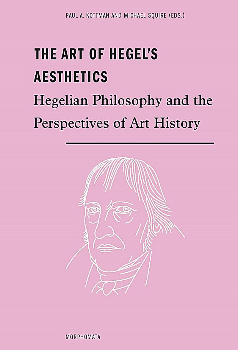 the philosophies of georg hegel and La philosophie dialectique de georg hegel détails 22 avril 2018 jérôme  qui tout à la fois nie et assimile les philosophies précédentes.