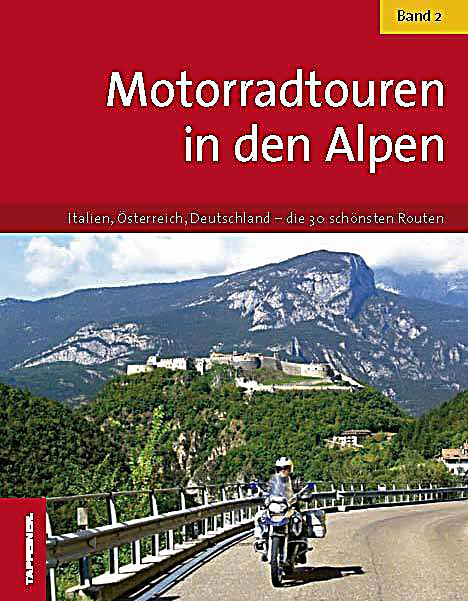 motorradtouren in den alpen buch portofrei bei. Black Bedroom Furniture Sets. Home Design Ideas
